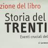 """""""Storia del Trentino, eventi cruciali del XX secolo"""" di Lorenzo Baratter"""