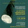 """""""Fonti d'archivio di età medievale e moderna per la storia mineraria delle Alpi""""01/12/18"""