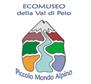 Ecomuseo Valle di Pejo